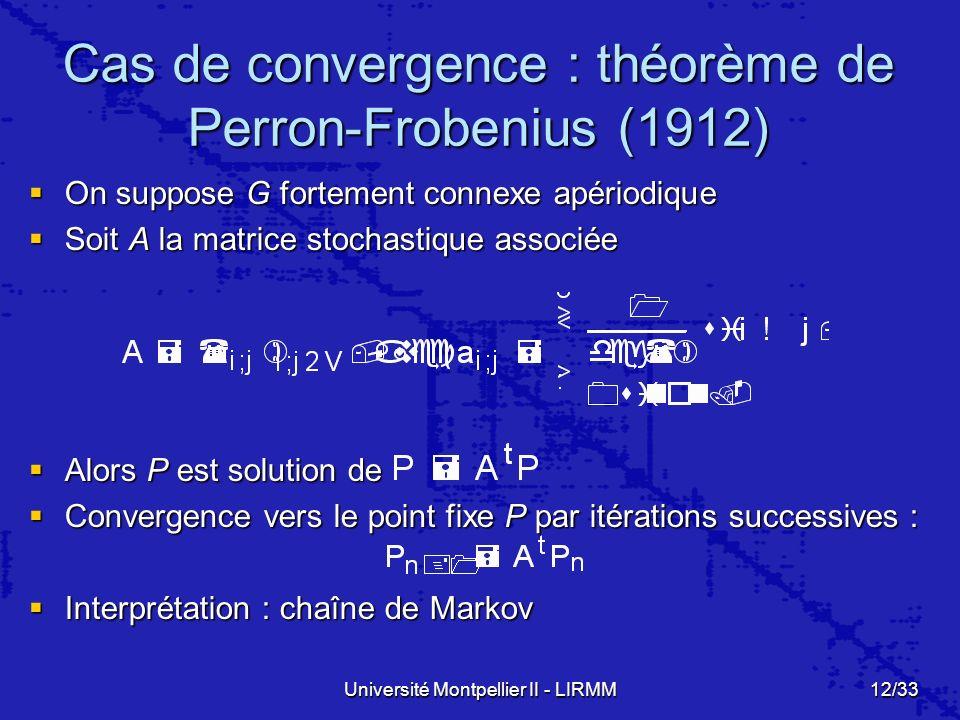 Cas de convergence : théorème de Perron-Frobenius (1912)