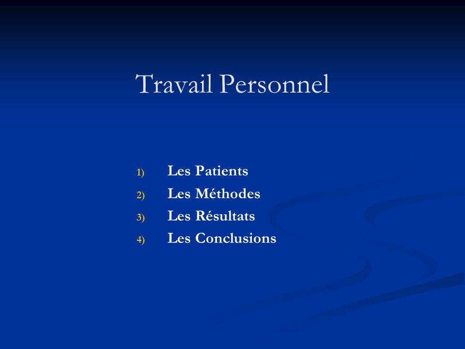 Travail Personnel Les Patients Les Méthodes Les Résultats