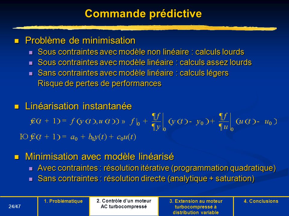 Commande prédictive Problème de minimisation Linéarisation instantanée