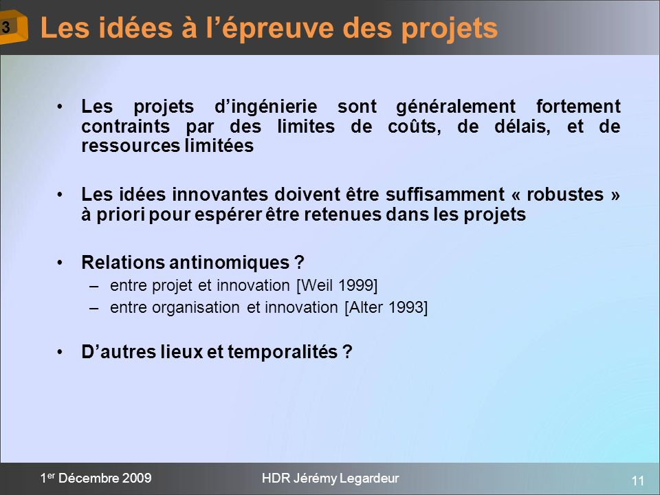 Les idées à l'épreuve des projets