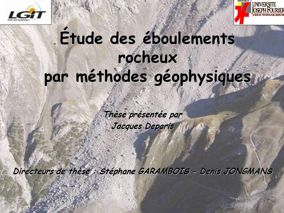 Étude des éboulements rocheux par méthodes géophysiques