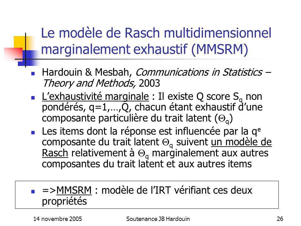 Le modèle de Rasch multidimensionnel marginalement exhaustif (MMSRM)