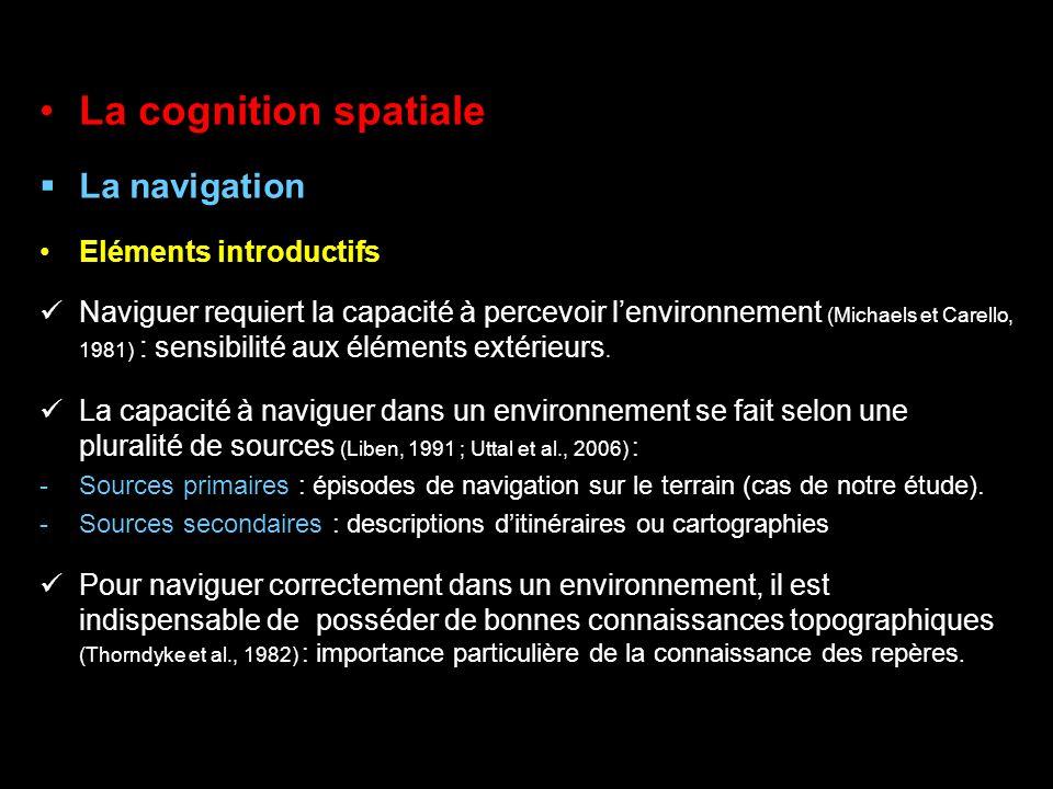 La cognition spatiale La navigation Eléments introductifs