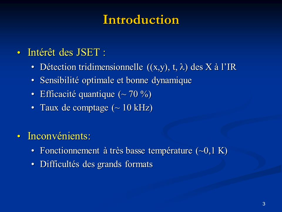 Introduction Intérêt des JSET : Inconvénients:
