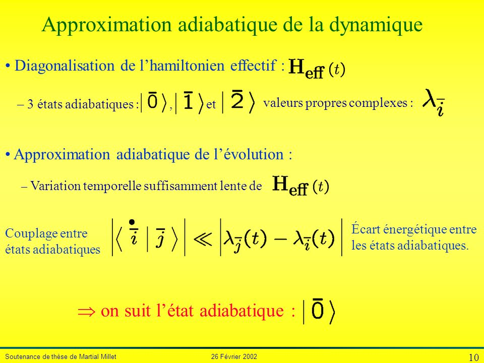 Approximation adiabatique de la dynamique