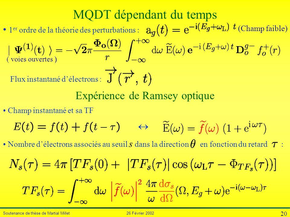 MQDT dépendant du temps