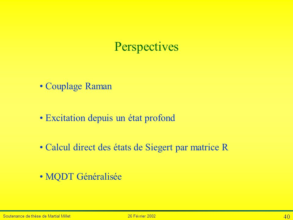 Perspectives Couplage Raman Excitation depuis un état profond