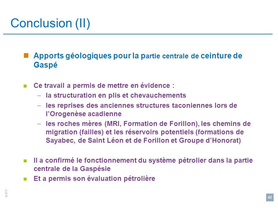 Conclusion (II) Apports géologiques pour la partie centrale de ceinture de Gaspé. Ce travail a permis de mettre en évidence :