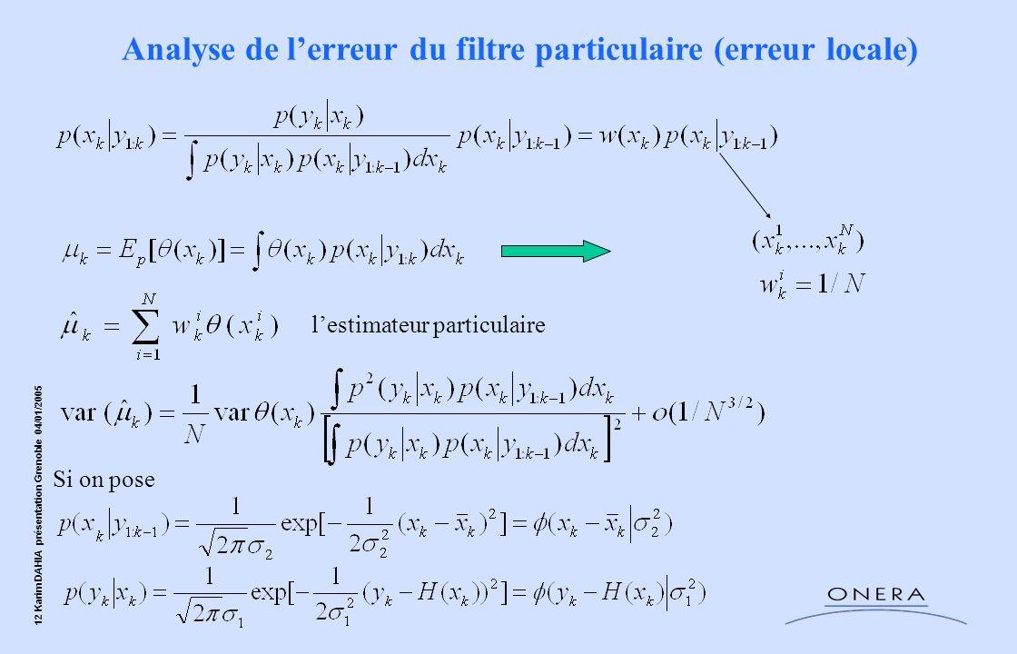 Analyse de l'erreur du filtre particulaire (erreur locale)