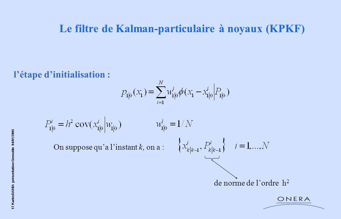 Le filtre de Kalman-particulaire à noyaux (KPKF)