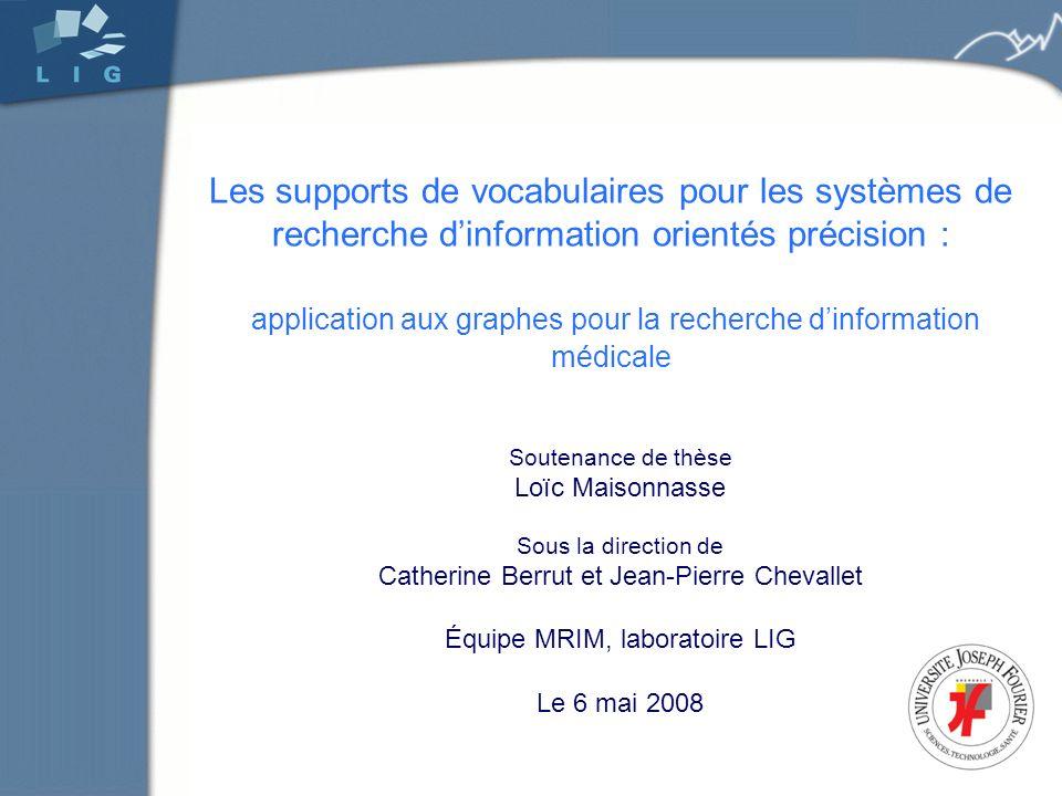 Les supports de vocabulaires pour les systèmes de recherche d'information orientés précision : application aux graphes pour la recherche d'information médicale