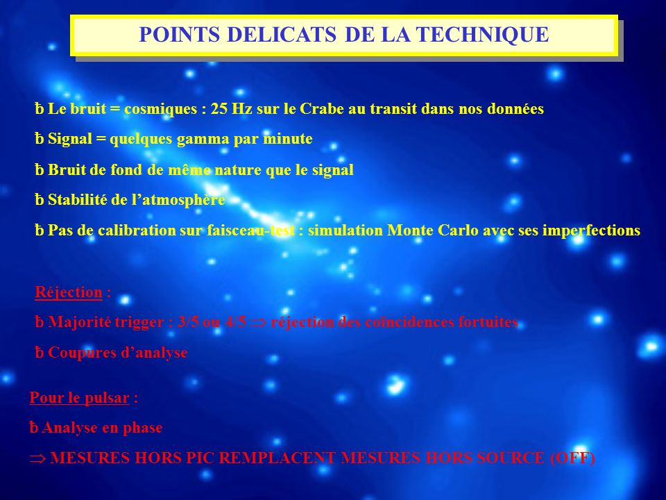 POINTS DELICATS DE LA TECHNIQUE
