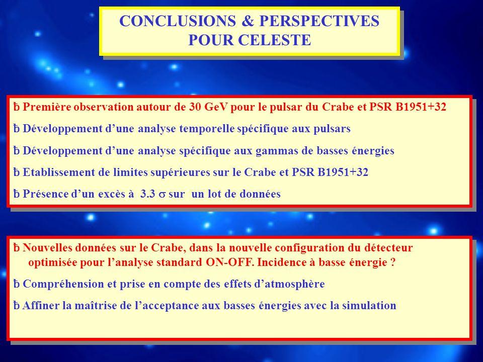 CONCLUSIONS & PERSPECTIVES POUR CELESTE
