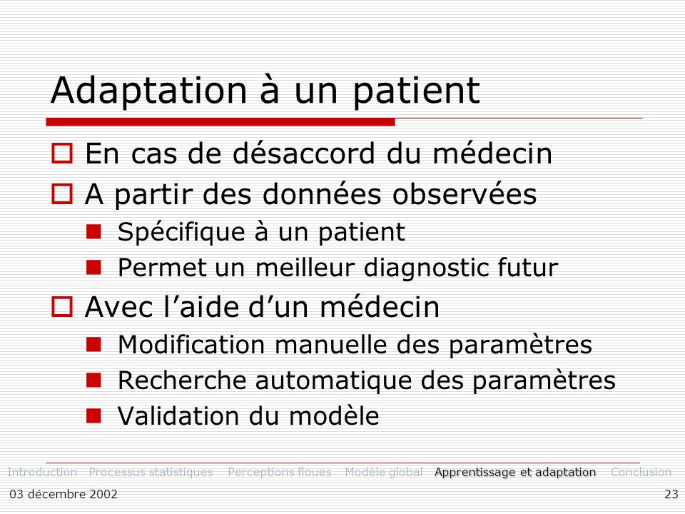 Adaptation à un patient