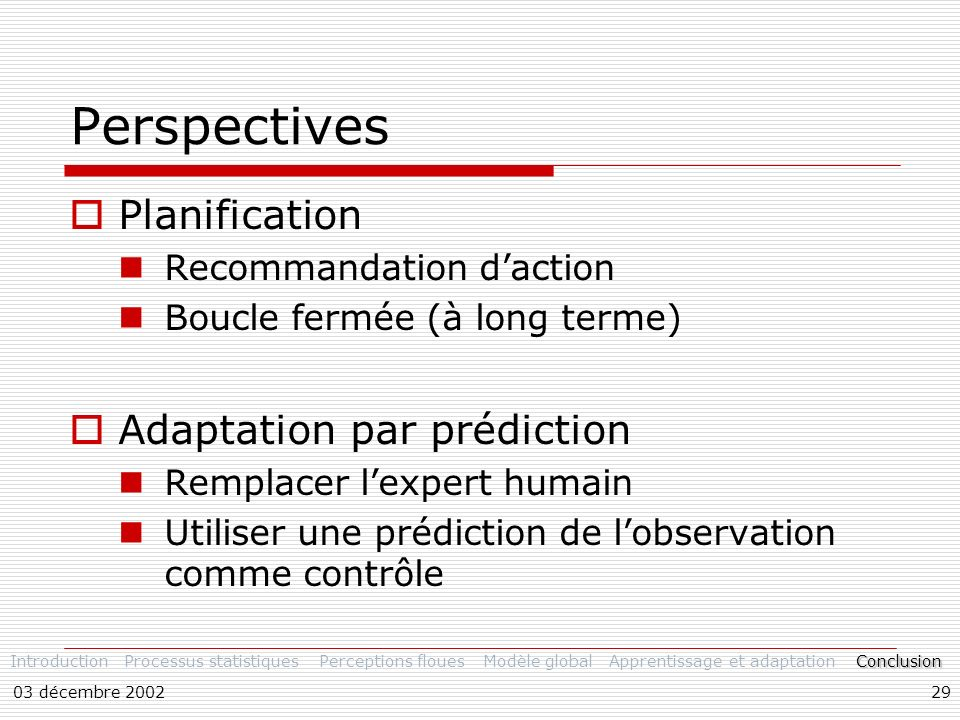 Perspectives Planification Adaptation par prédiction