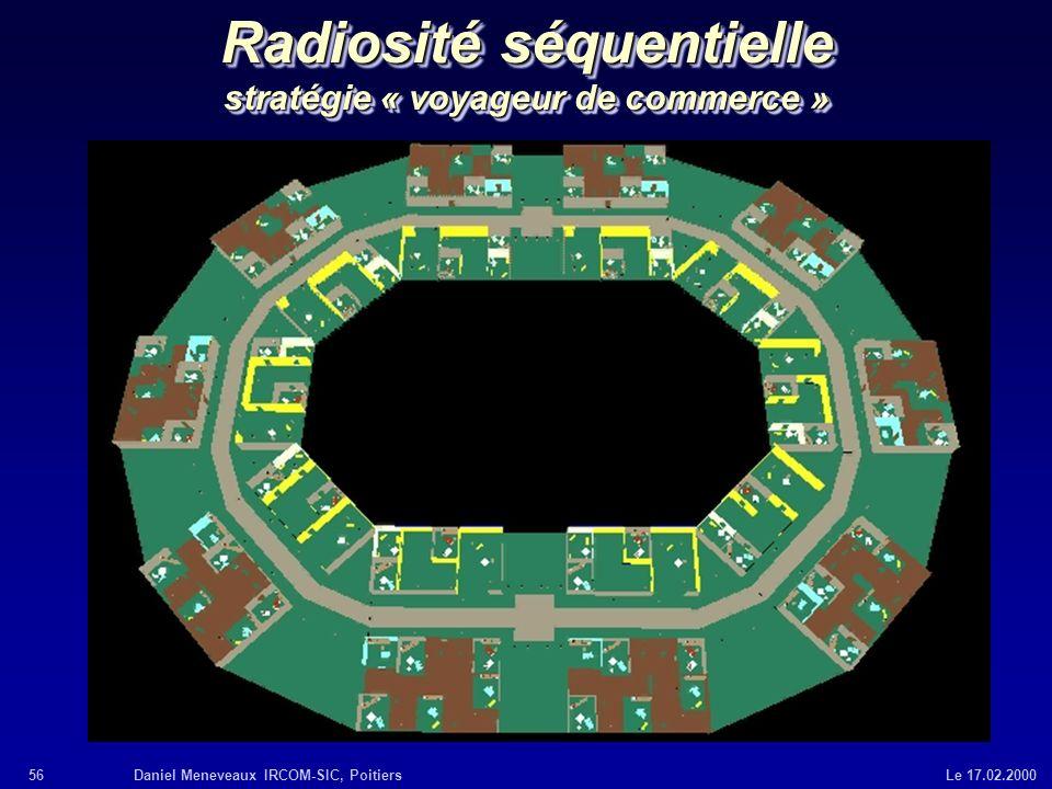 Radiosité séquentielle stratégie « voyageur de commerce »