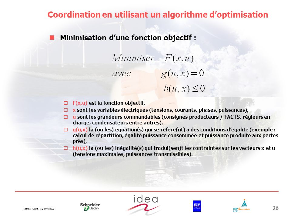 Coordination en utilisant un algorithme d'optimisation