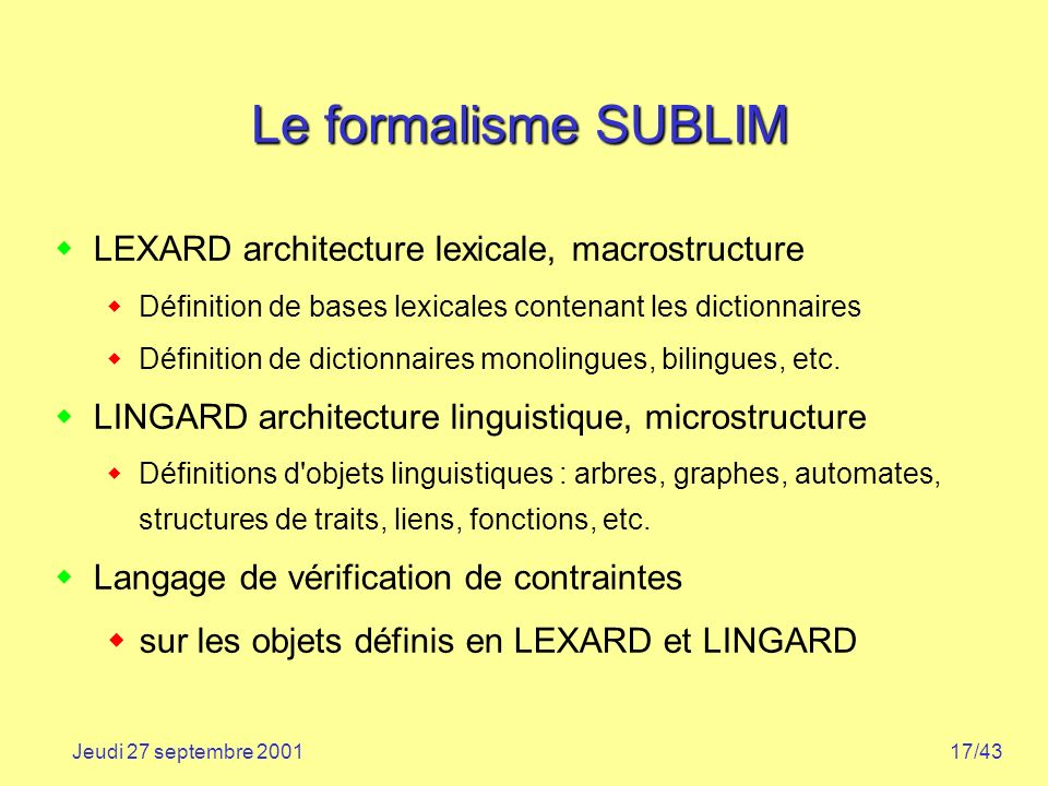 Le formalisme SUBLIM LEXARD architecture lexicale, macrostructure