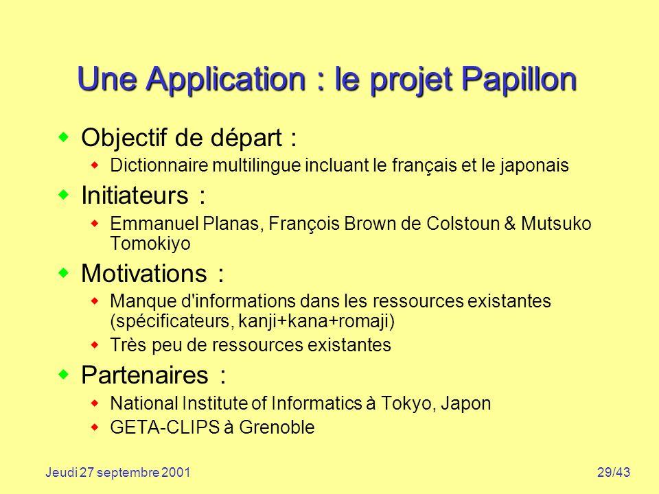 Une Application : le projet Papillon
