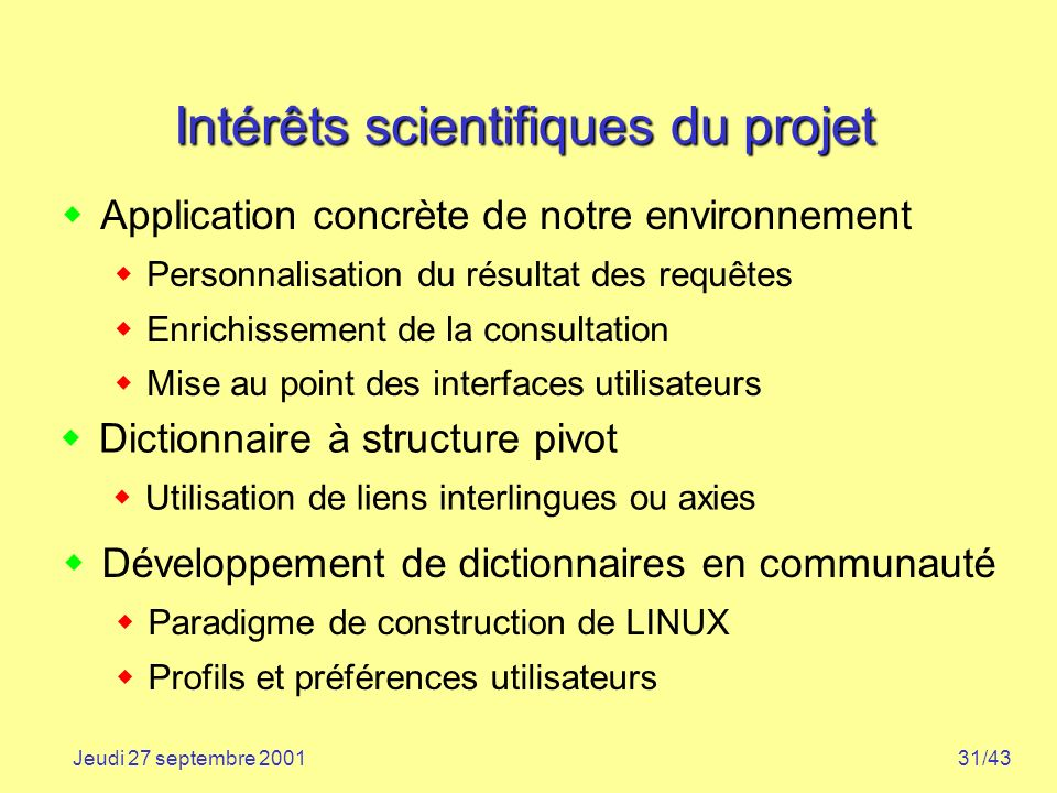 Intérêts scientifiques du projet