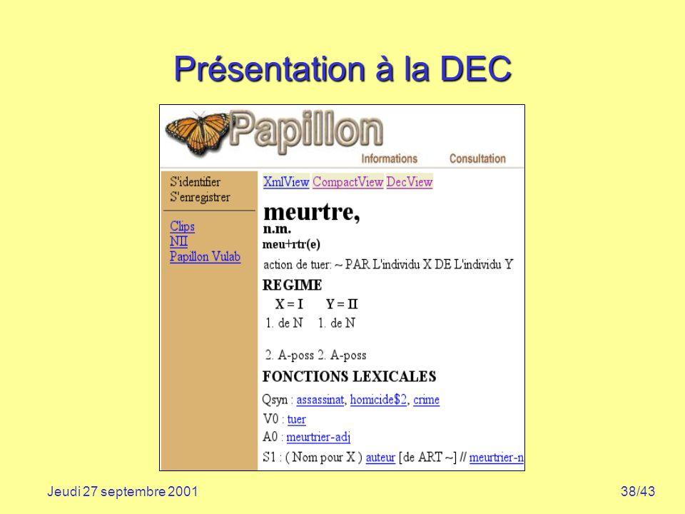 Présentation à la DEC Jeudi 27 septembre 2001