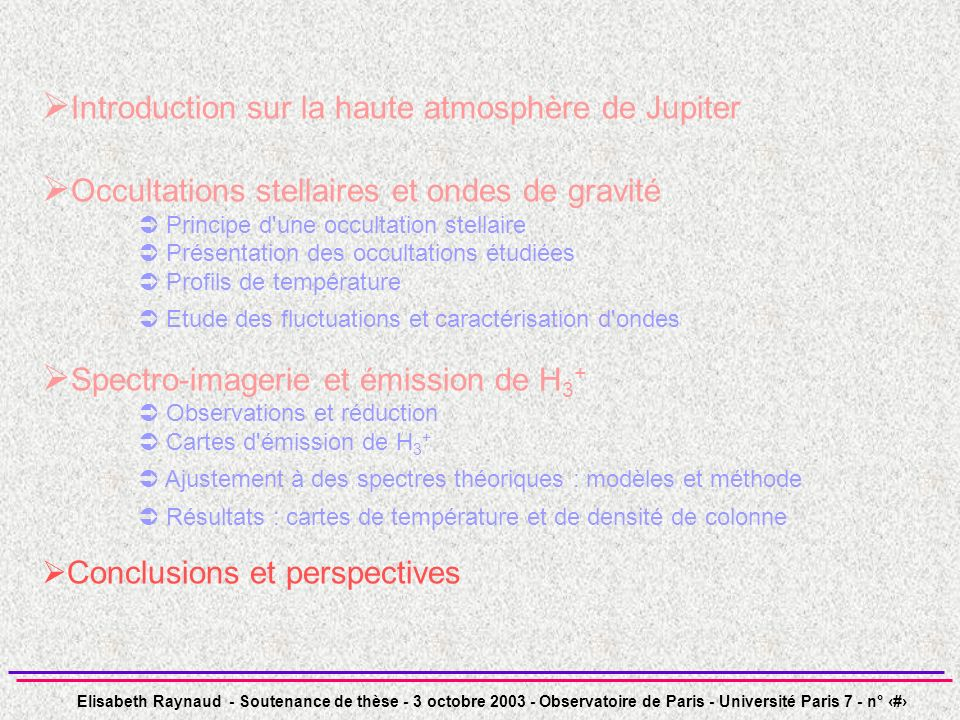 Introduction sur la haute atmosphère de Jupiter