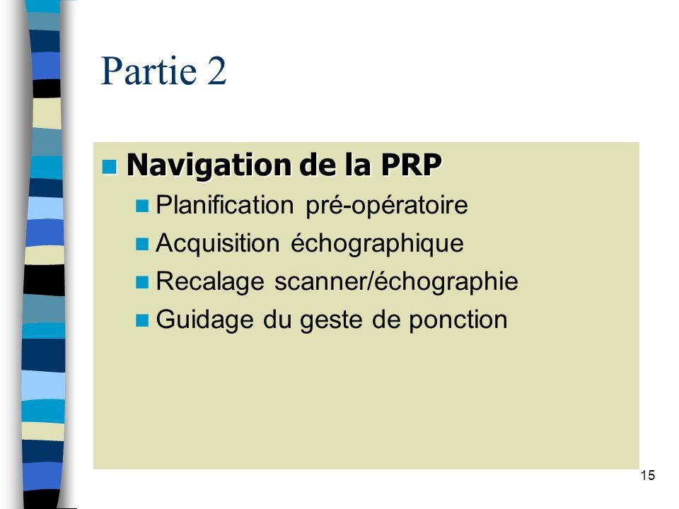 Partie 2 Navigation de la PRP Planification pré-opératoire