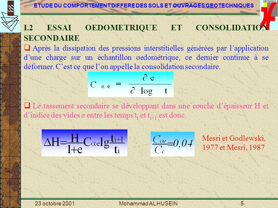 I.2 ESSAI OEDOMETRIQUE ET CONSOLIDATION SECONDAIRE