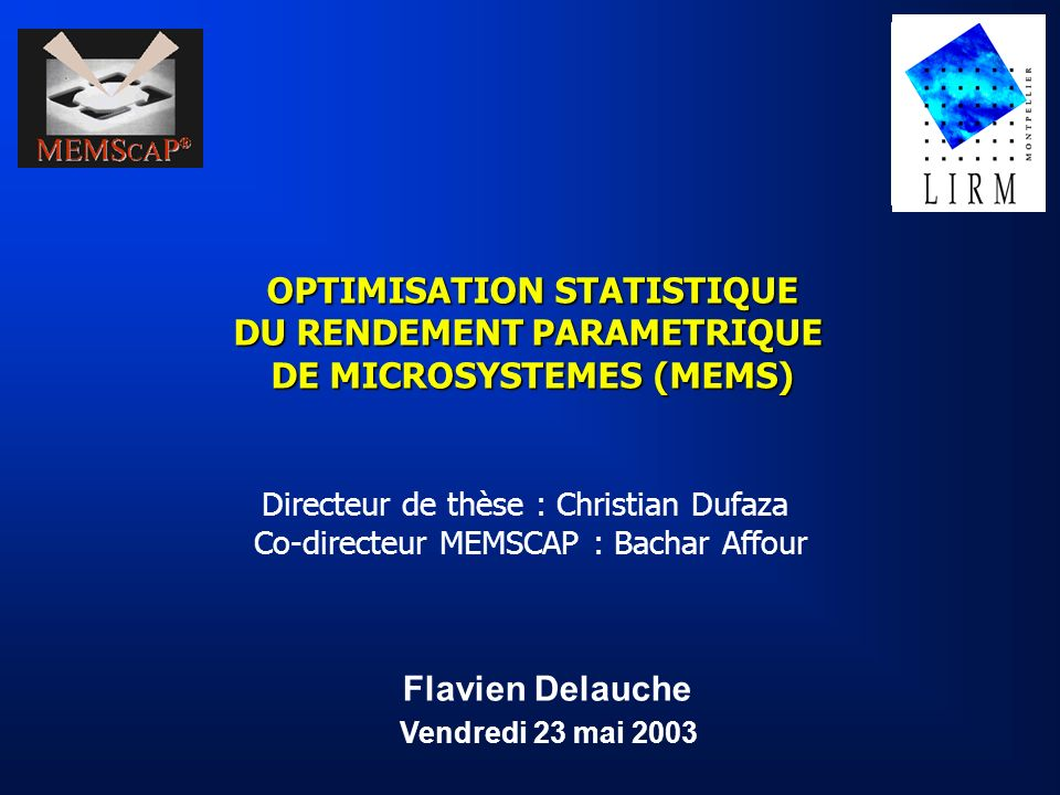 OPTIMISATION STATISTIQUE DU RENDEMENT PARAMETRIQUE DE MICROSYSTEMES (MEMS)