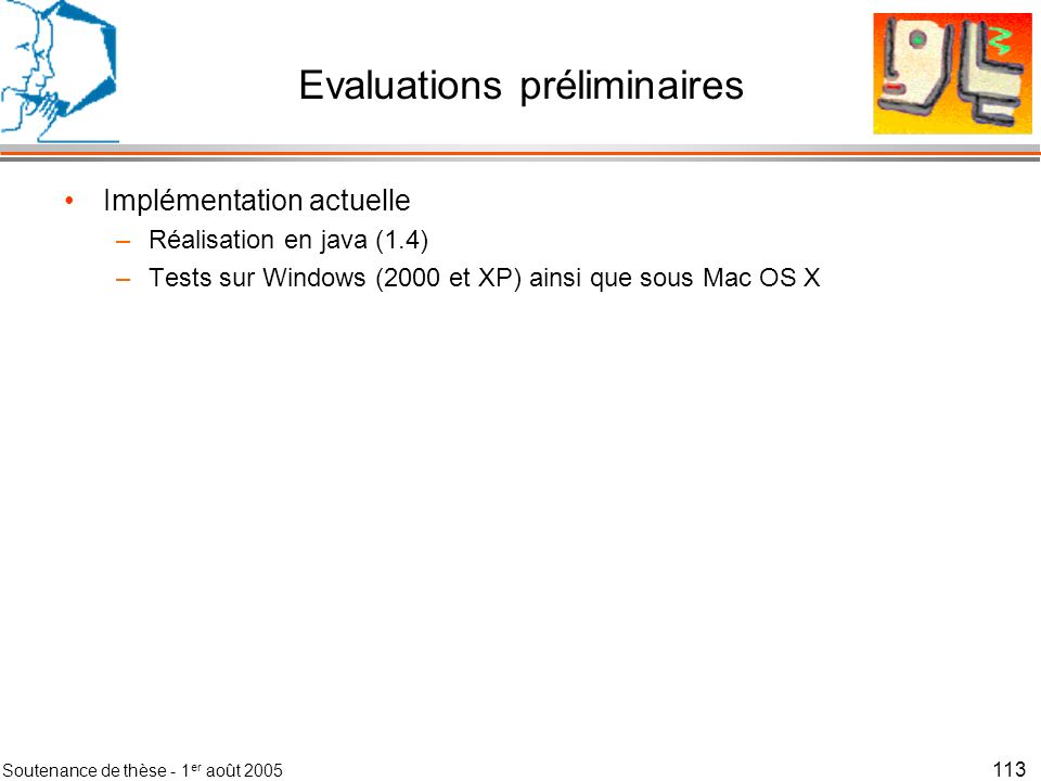 Evaluations préliminaires