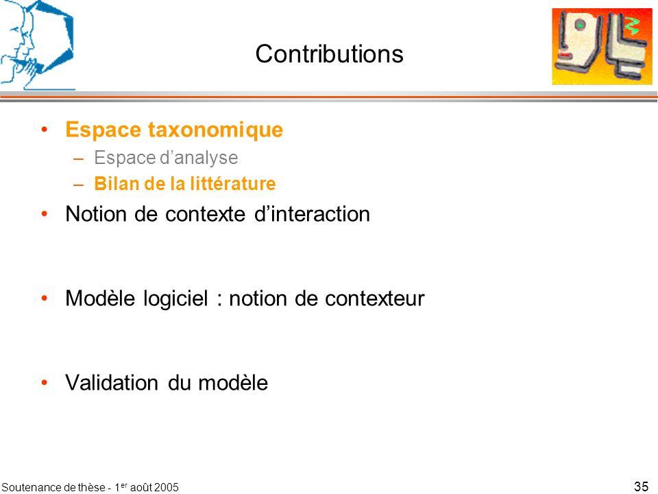 Contributions Espace taxonomique Notion de contexte d'interaction