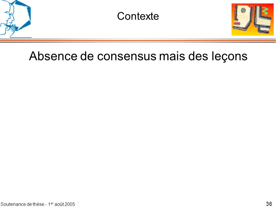 Absence de consensus mais des leçons