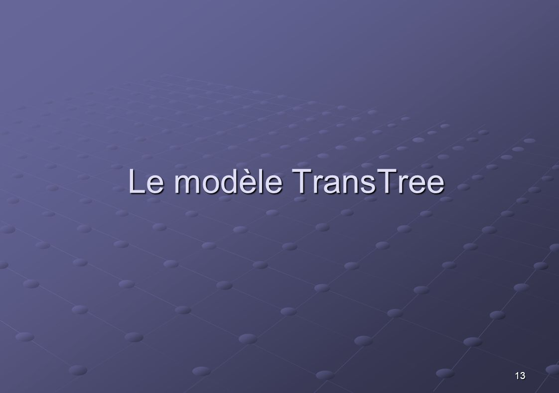 Le modèle TransTree