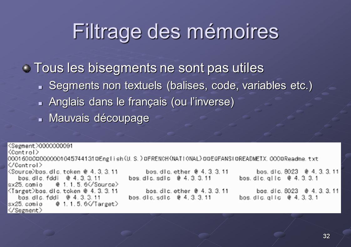 Filtrage des mémoires Tous les bisegments ne sont pas utiles