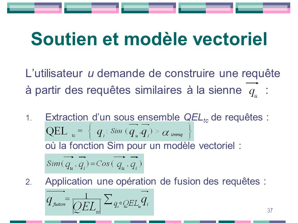 Soutien et modèle vectoriel