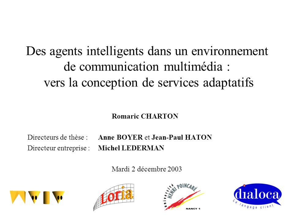 Des agents intelligents dans un environnement de communication multimédia : vers la conception de services adaptatifs