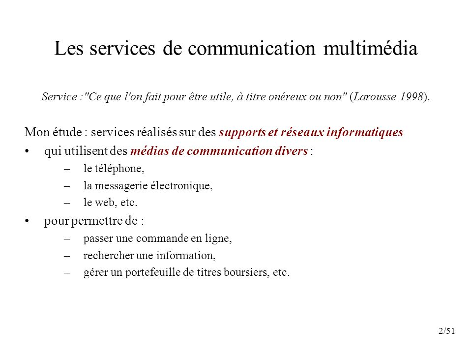 Les services de communication multimédia