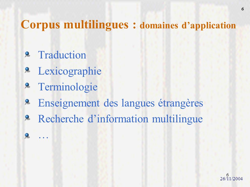 Corpus multilingues : domaines d'application