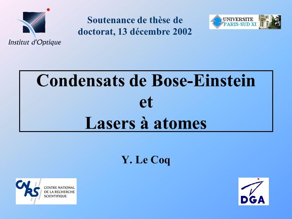 Condensats de Bose-Einstein et Lasers à atomes