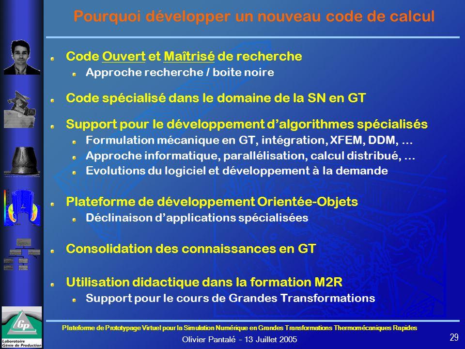 Pourquoi développer un nouveau code de calcul