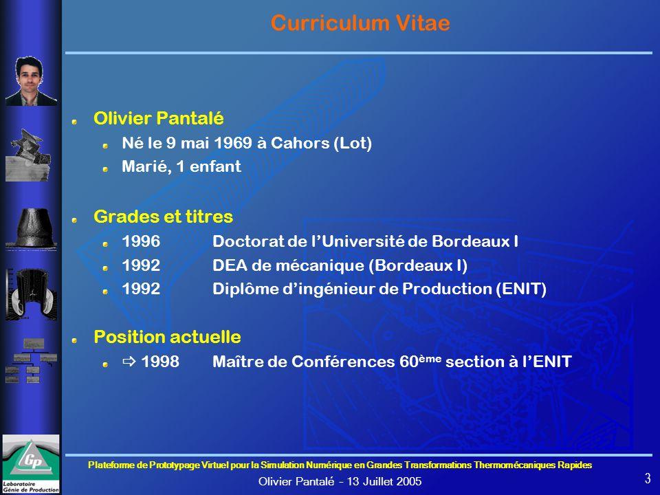 Curriculum Vitae Olivier Pantalé Grades et titres Position actuelle