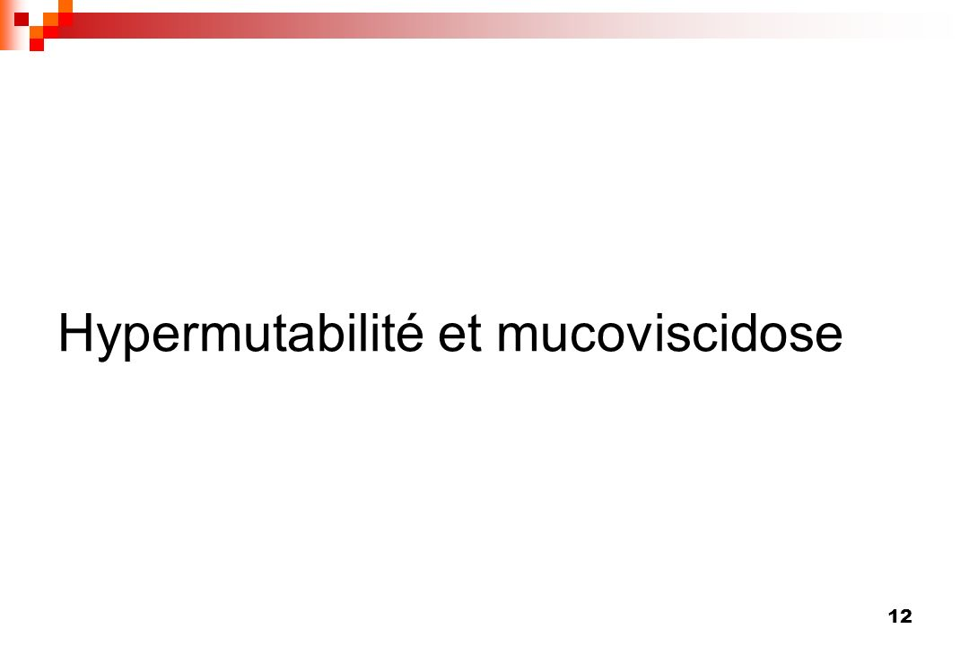 Hypermutabilité et mucoviscidose