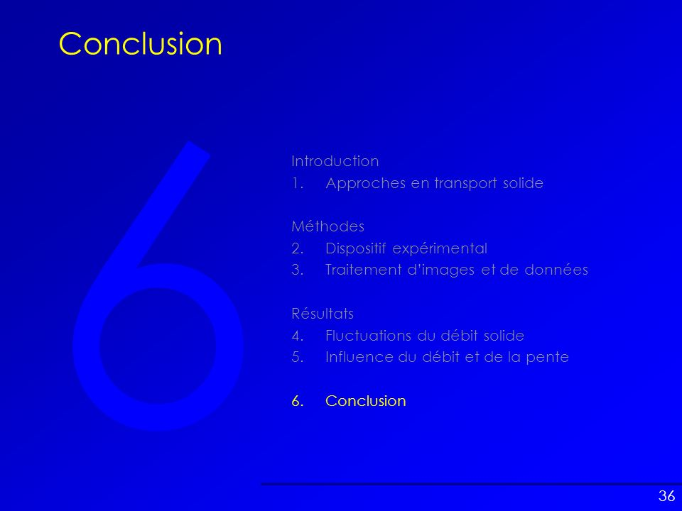 6 Conclusion Introduction 1. Approches en transport solide Méthodes