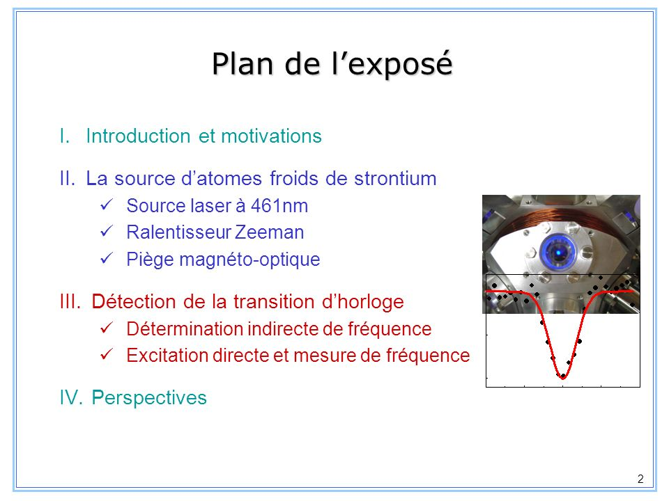 Plan de l'exposé Introduction et motivations