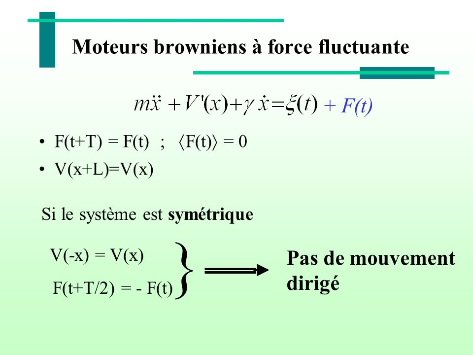 Moteurs browniens à force fluctuante