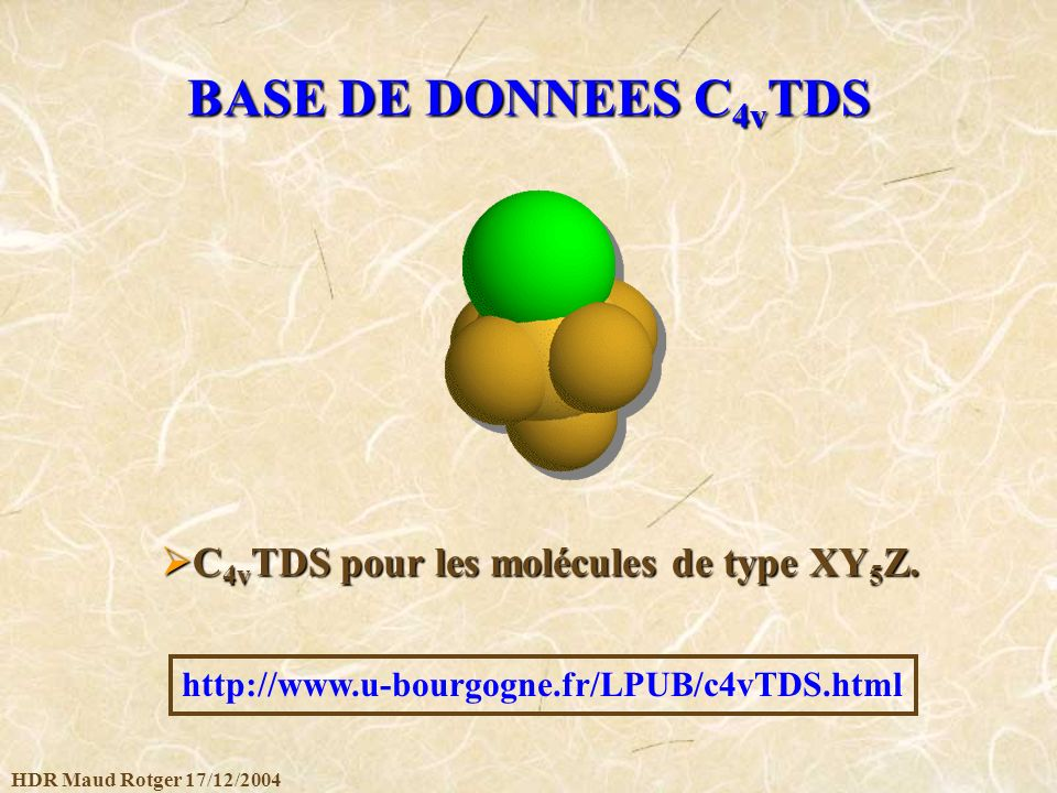 BASE DE DONNEES C4vTDS C4vTDS pour les molécules de type XY5Z.