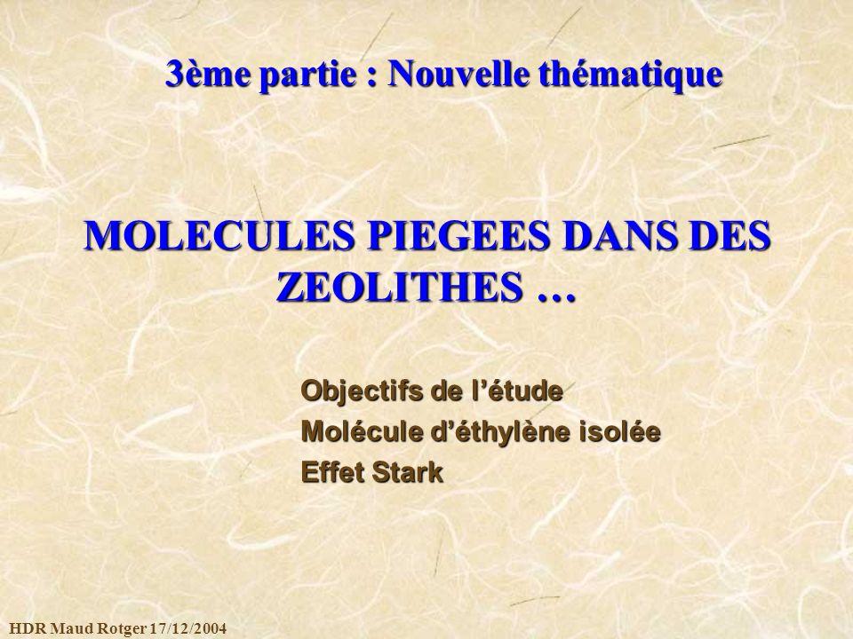 MOLECULES PIEGEES DANS DES ZEOLITHES …