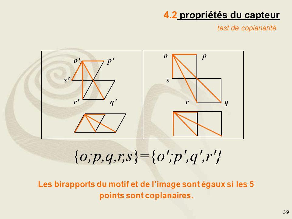 {o;p,q,r,s}={o ;p ,q ,r } 4.2 propriétés du capteur p o p q r s o