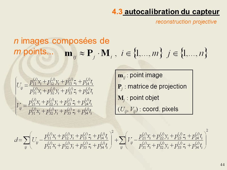 n images composées de m points...