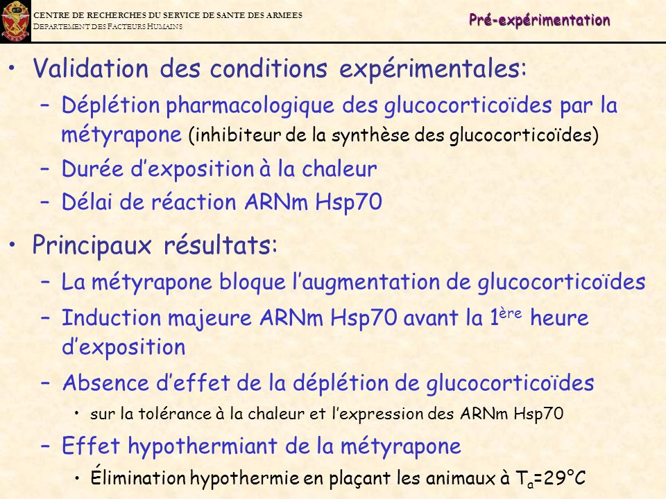 Validation des conditions expérimentales: